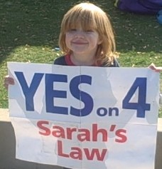 Sarah Palmquist encourages you to vote Yes on Sarah's Law!
